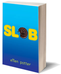 slob by ellen potter a summary Slob [ellen potter] on amazoncom  this item:slob by ellen potter hardcover  $1120  review potter has written a pitch-perfect novel of the miseries of.